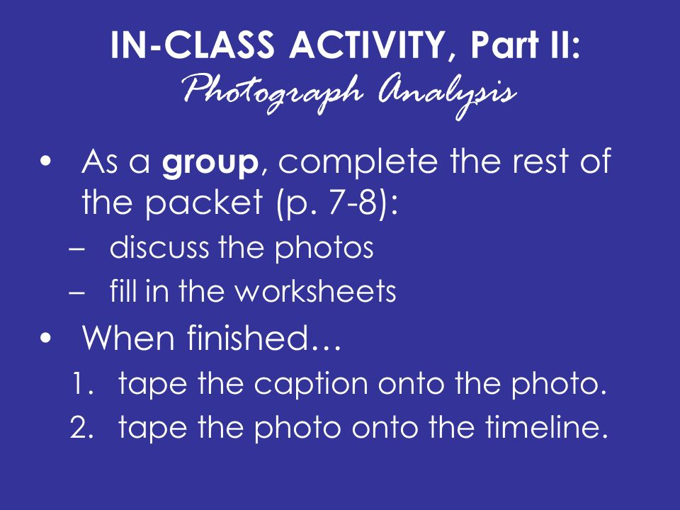 IN-CLASS ACTIVITY, Part II: Photograph Analysis