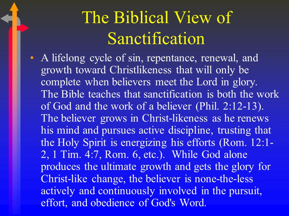 The Biblical View of Sanctification