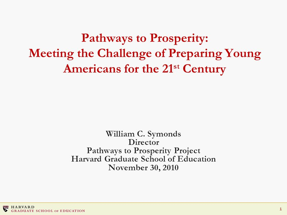 Pathways to Prosperity Project Harvard Graduate School of Education
