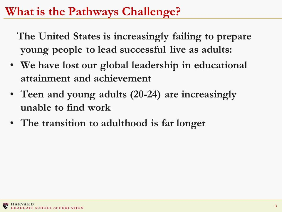 What is the Pathways Challenge