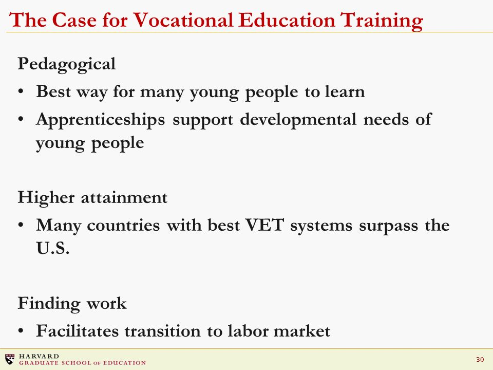 The Case for Vocational Education Training
