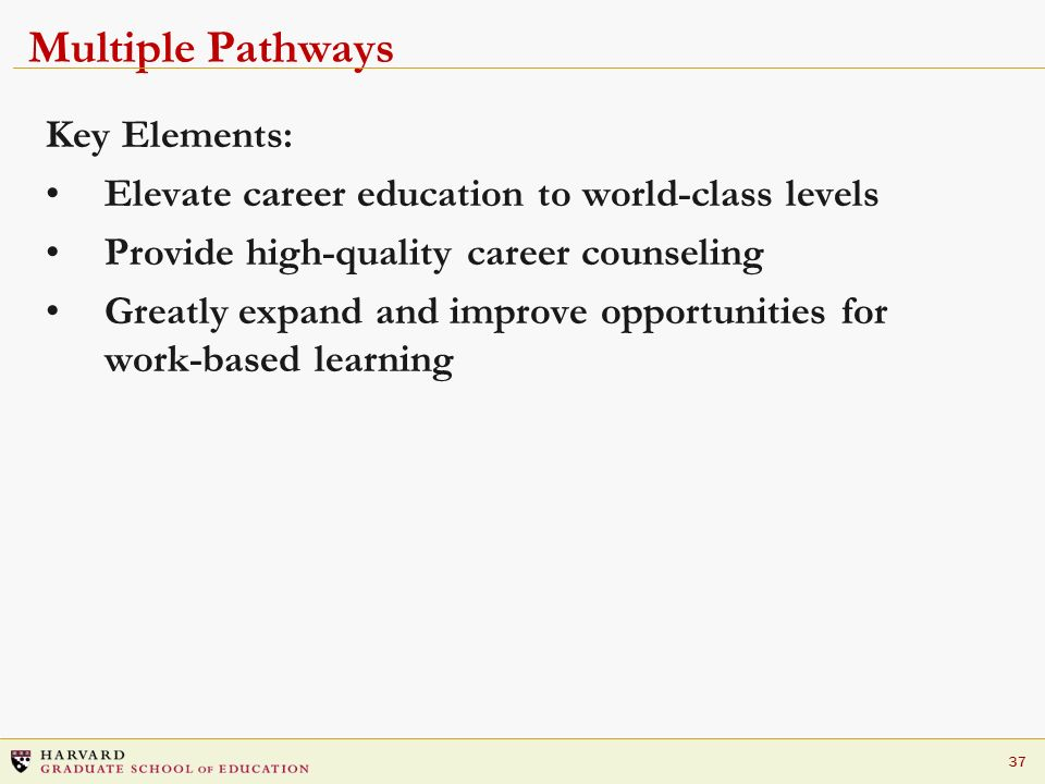 Multiple Pathways Key Elements: