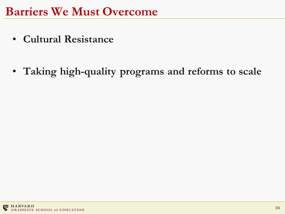 Barriers We Must Overcome