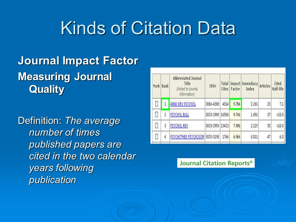 Kinds of Citation Data Journal Impact Factor Measuring Journal Quality