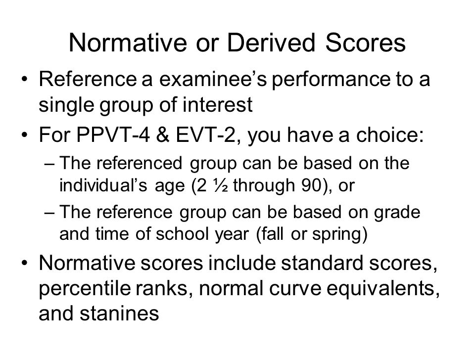 Normative or Derived Scores