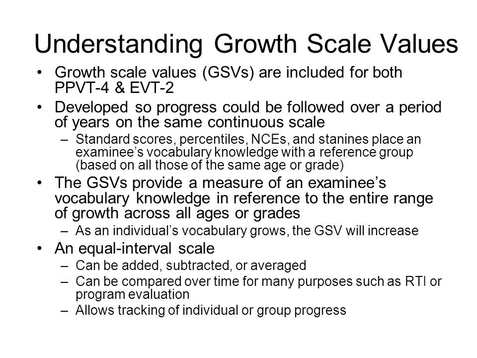 Understanding Growth Scale Values