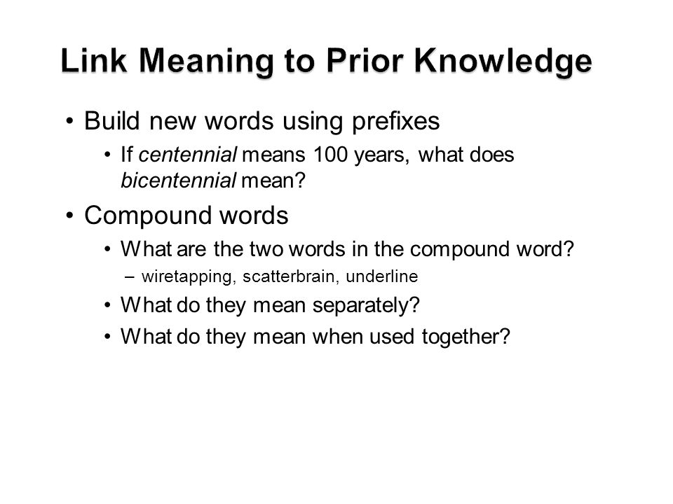 Link Meaning to Prior Knowledge