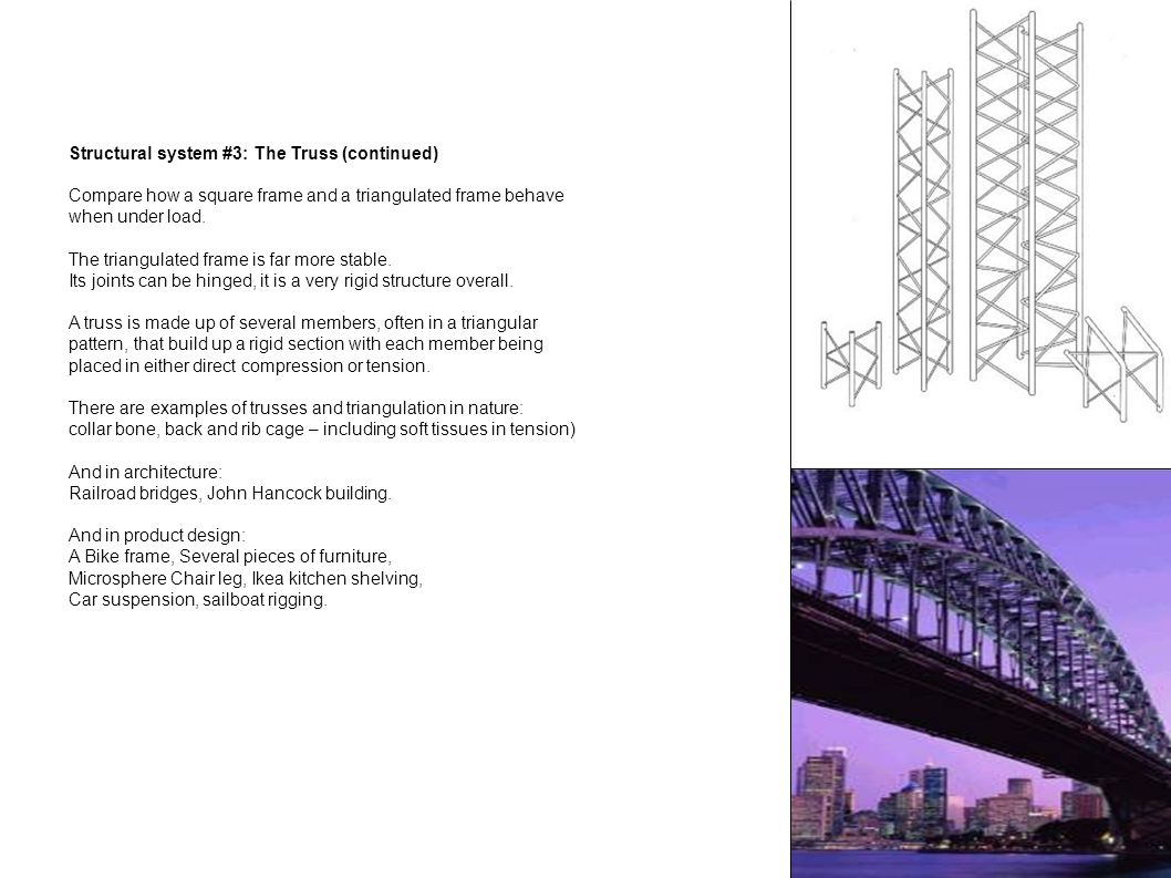 Structural system #3: The Truss (continued)