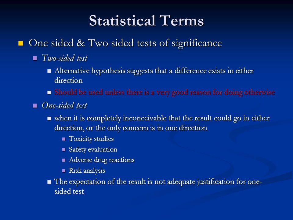 Statistical Terms One sided & Two sided tests of significance