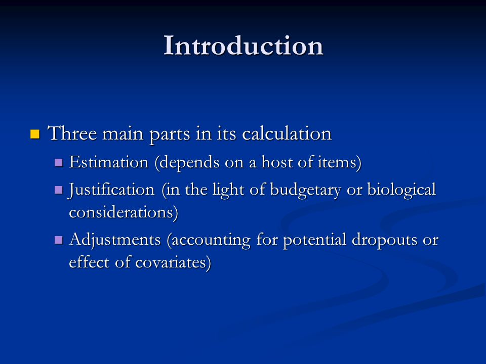 Introduction Three main parts in its calculation