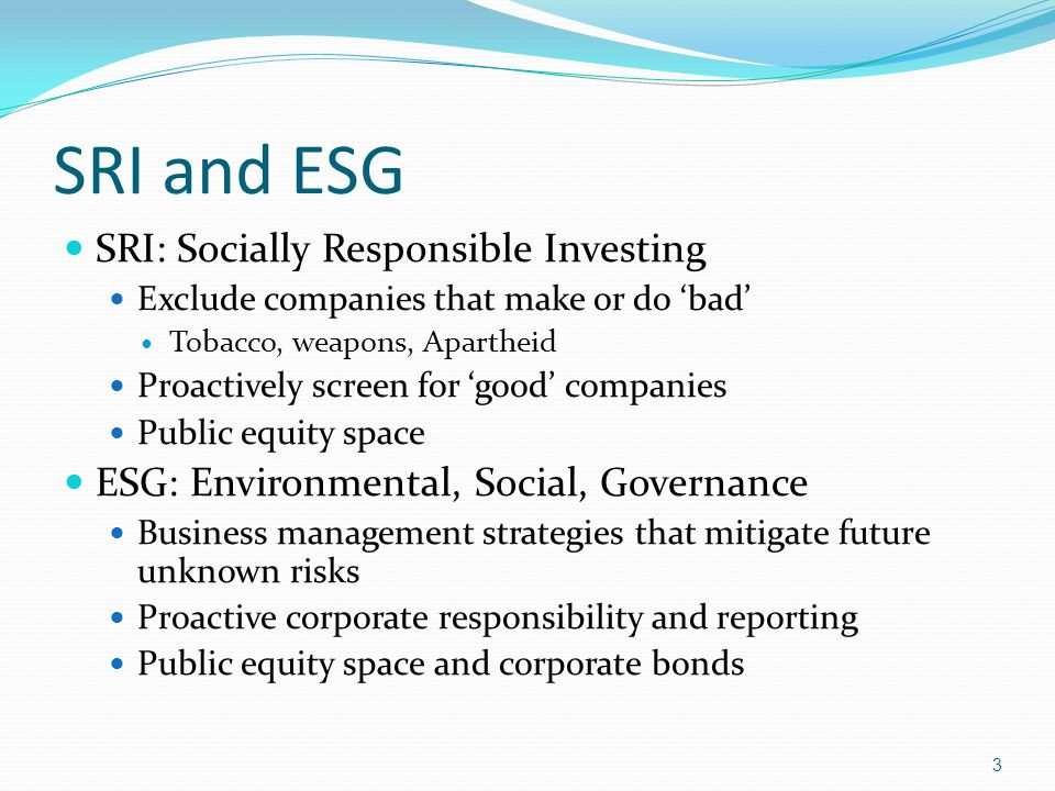 SRI and ESG SRI: Socially Responsible Investing