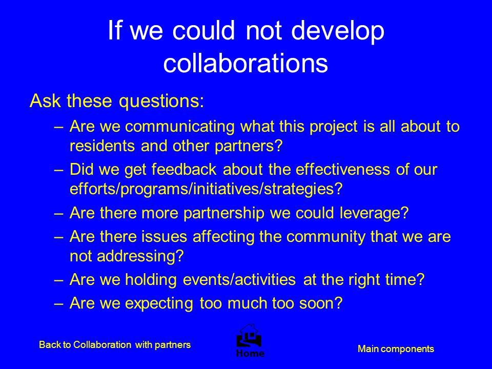 If we could not develop collaborations