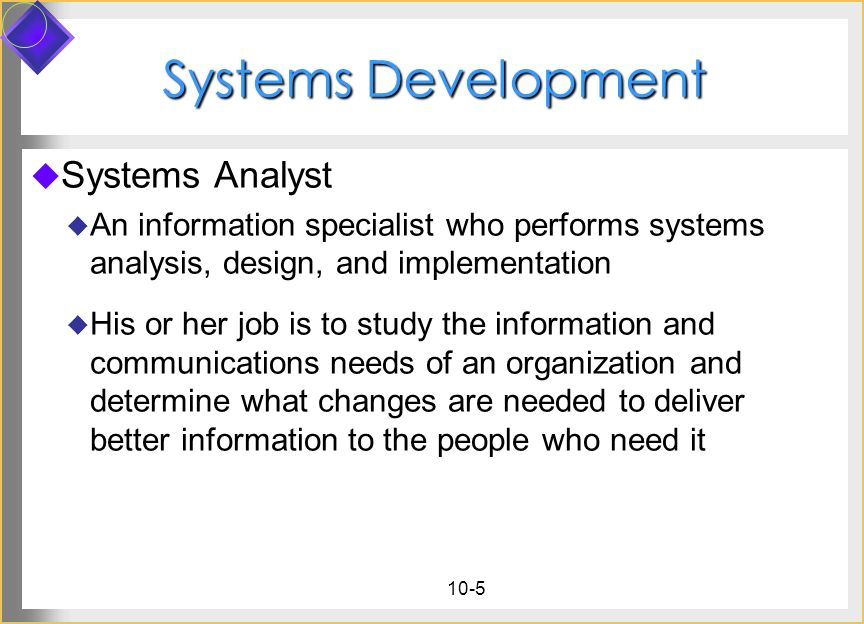Systems Development Systems Analyst