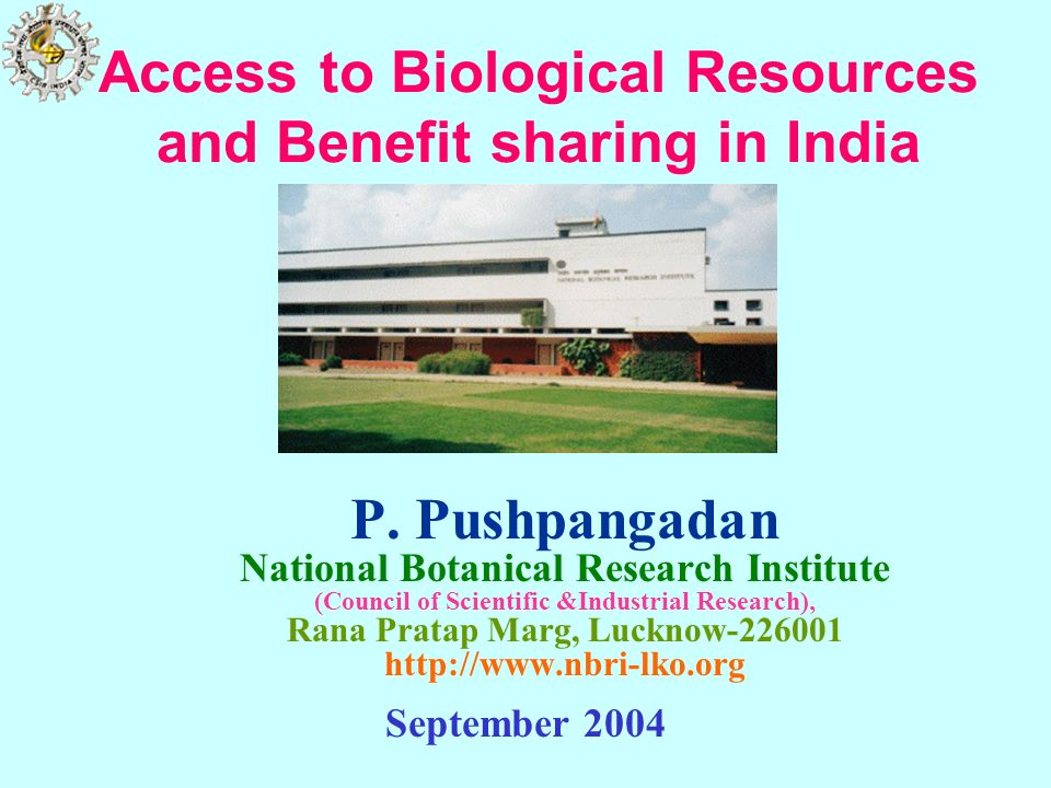 Access to Biological Resources and Benefit sharing in India