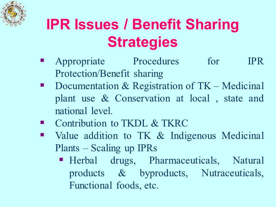 IPR Issues / Benefit Sharing