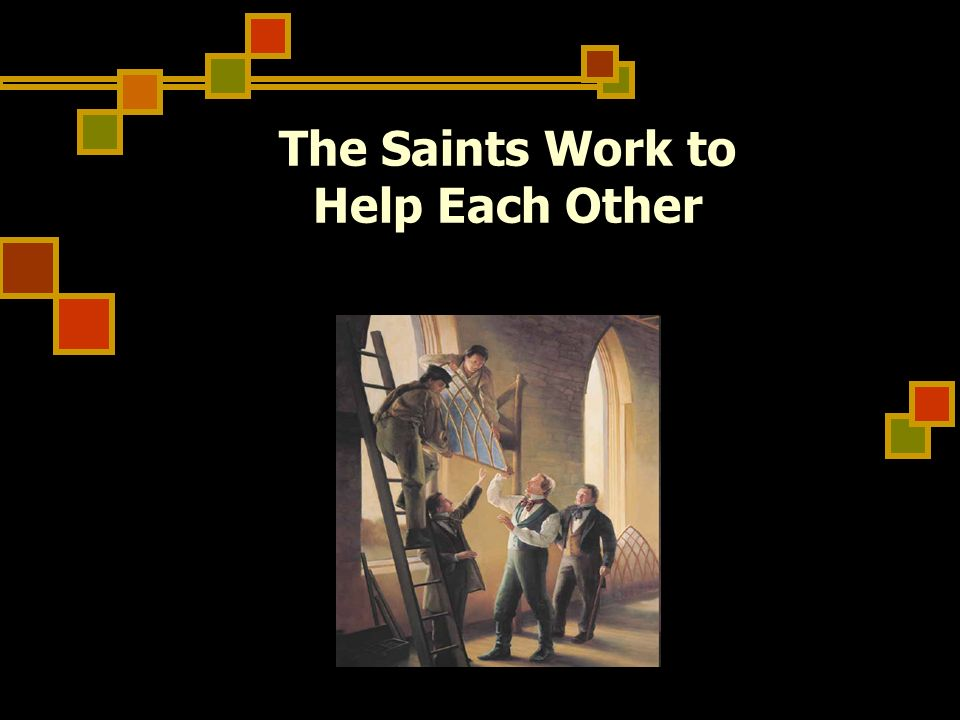 The Saints Work to Help Each Other