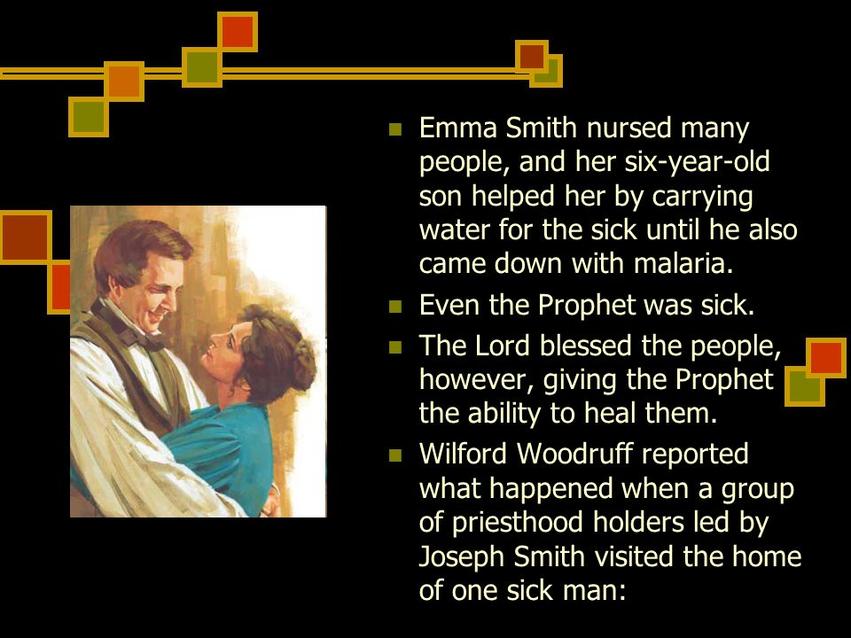 Emma Smith nursed many people, and her six-year-old son helped her by carrying water for the sick until he also came down with malaria.