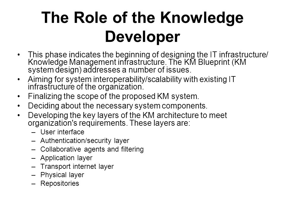 The Role of the Knowledge Developer