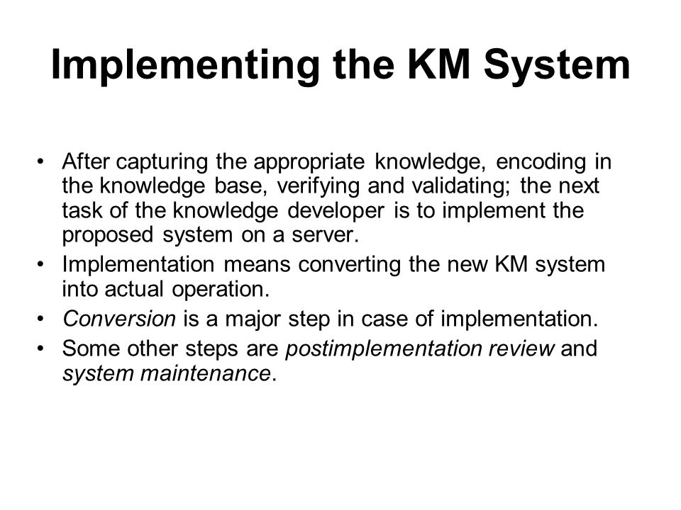 Implementing the KM System