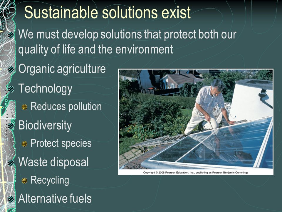 Sustainable solutions exist