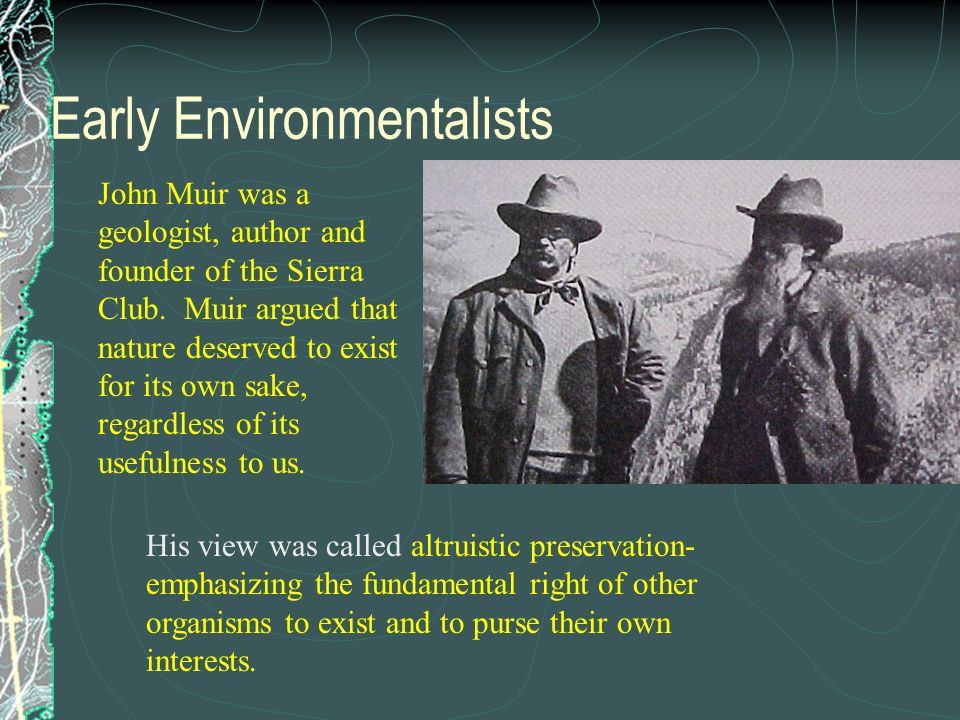 Early Environmentalists