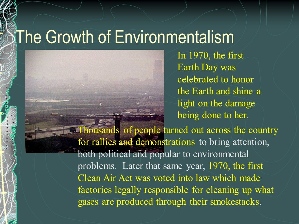 The Growth of Environmentalism