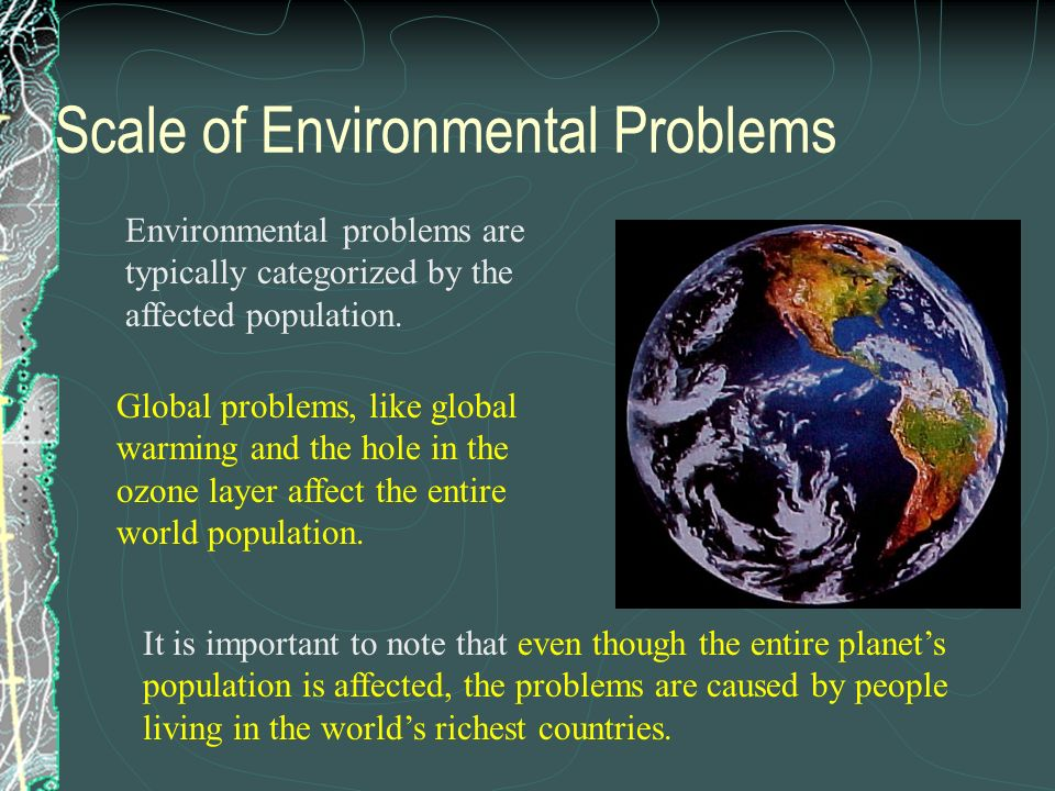 Scale of Environmental Problems