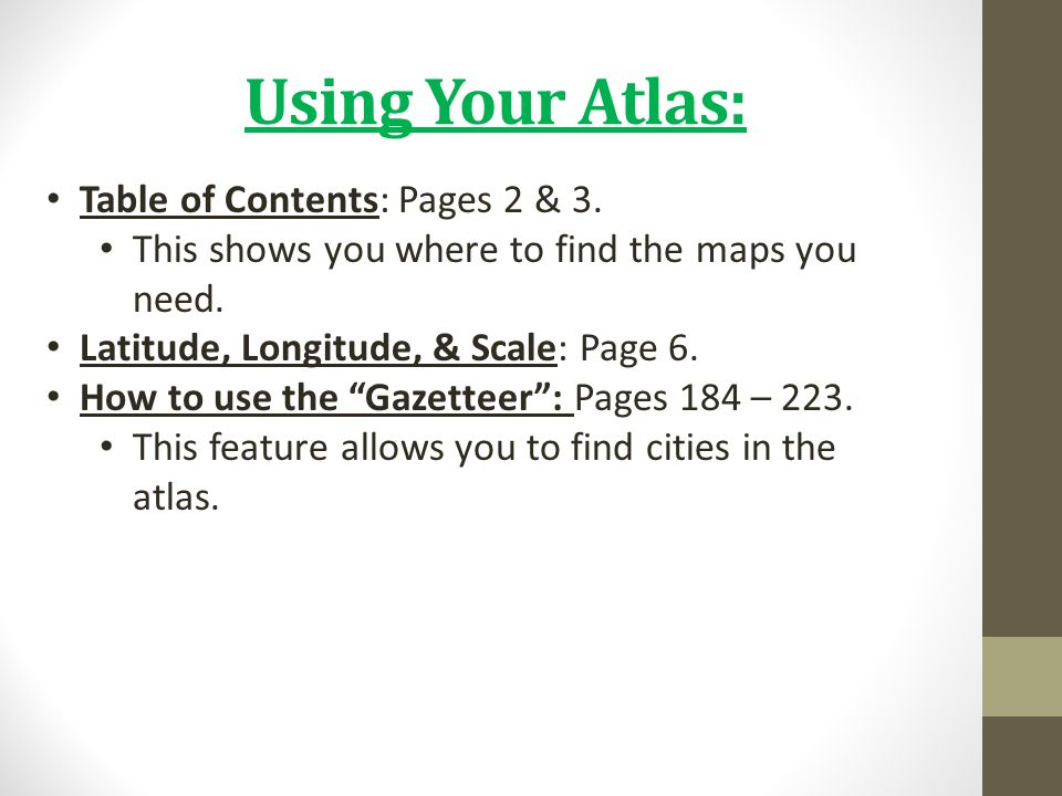 Using Your Atlas: Table of Contents: Pages 2 & 3.