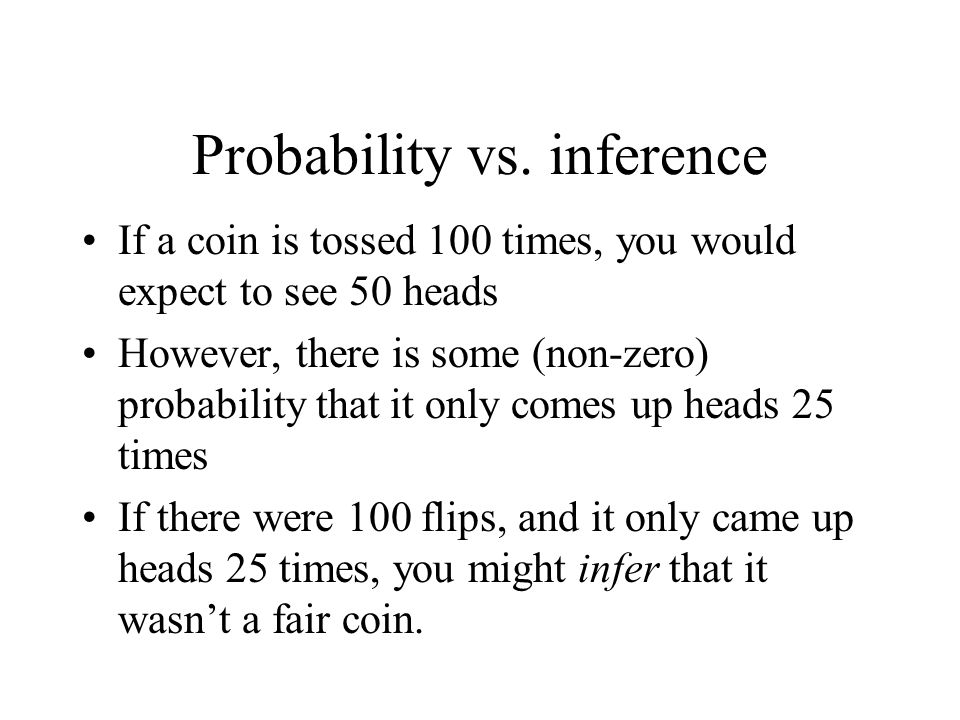 Probability vs. inference