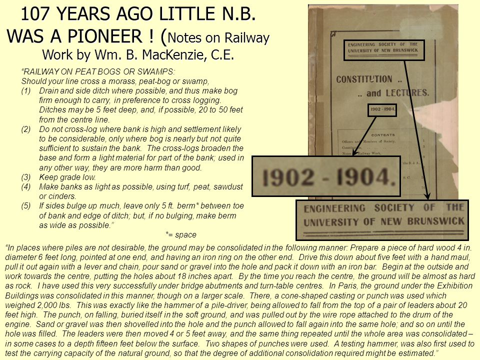 107 YEARS AGO LITTLE N. B. WAS A PIONEER. (Notes on Railway Work by Wm