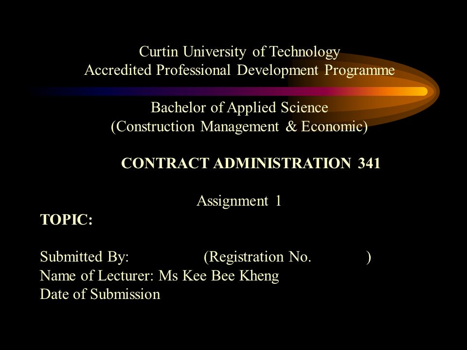 CONTRACT ADMINISTRATION 341