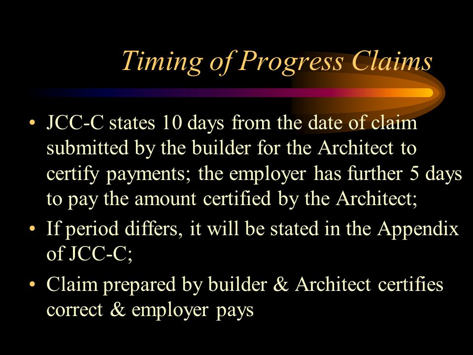 Timing of Progress Claims