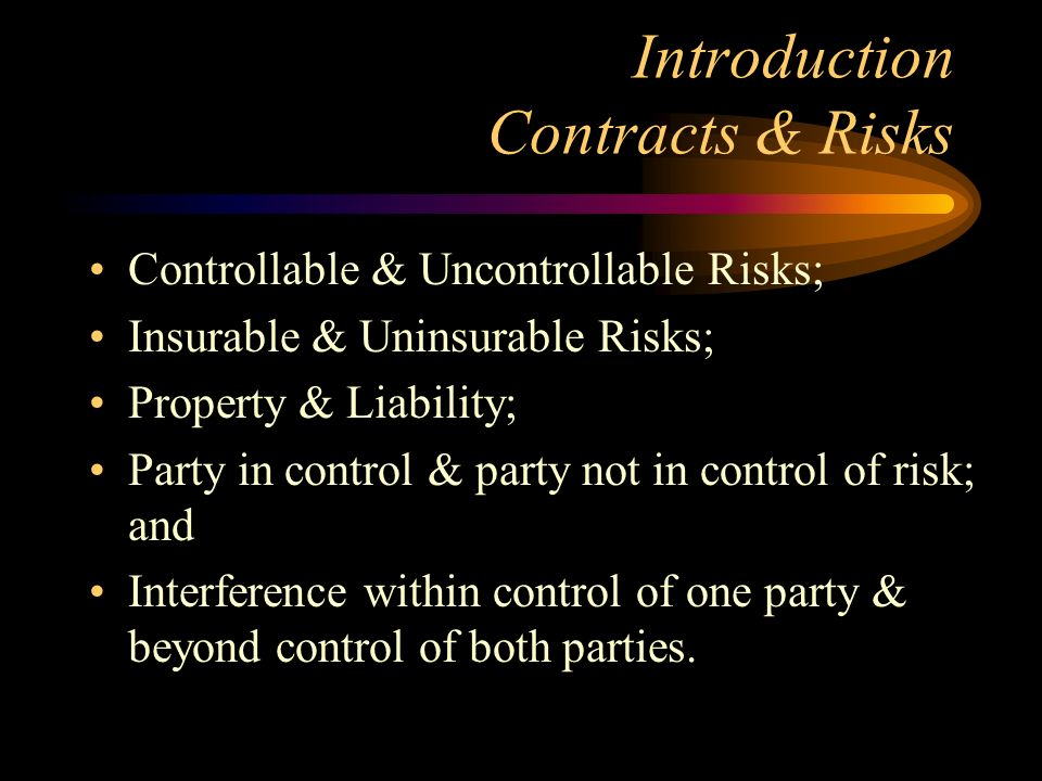Introduction Contracts & Risks