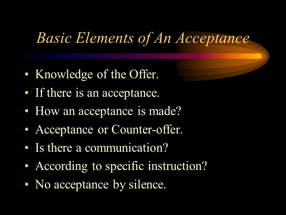 Basic Elements of An Acceptance