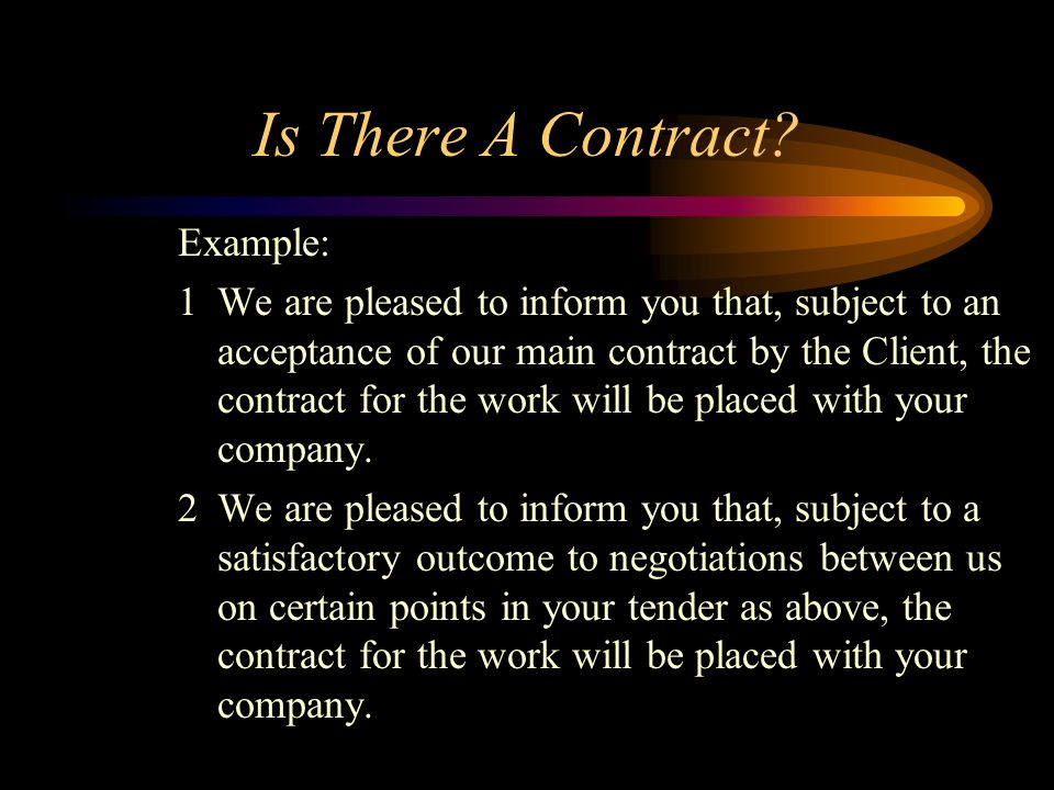Is There A Contract Example: