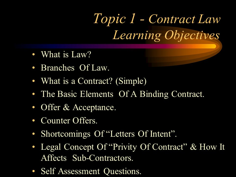 Topic 1 - Contract Law Learning Objectives