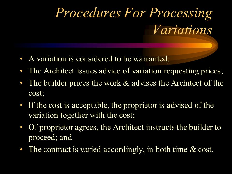 Procedures For Processing Variations
