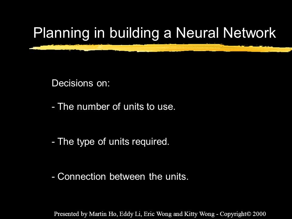 Planning in building a Neural Network