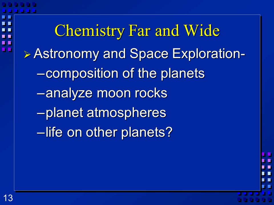 Chemistry Far and Wide Astronomy and Space Exploration-