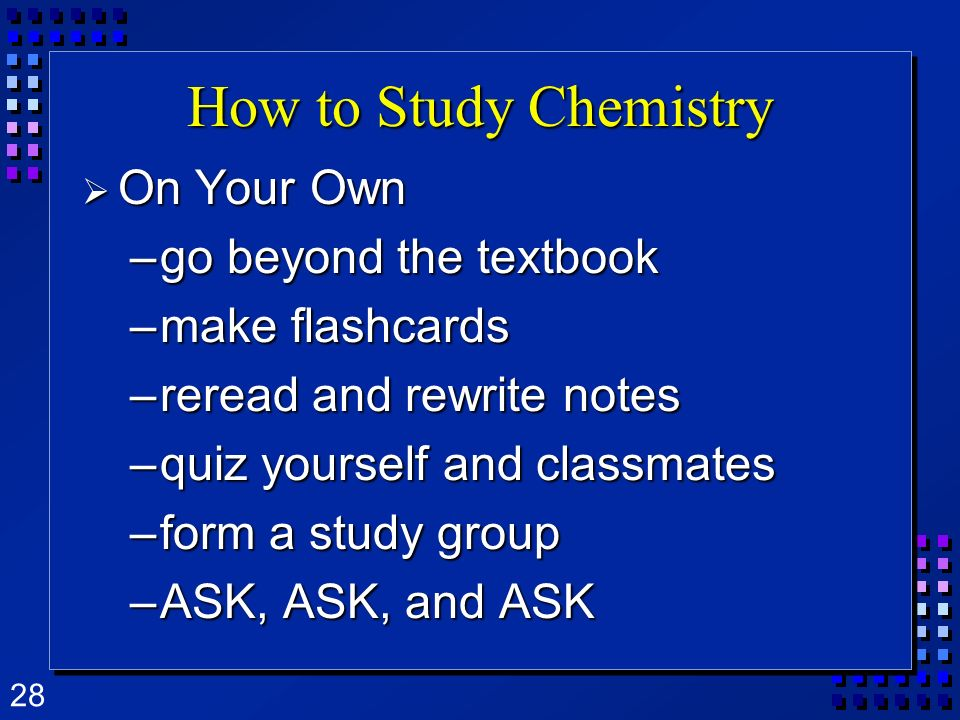 How to Study Chemistry On Your Own go beyond the textbook