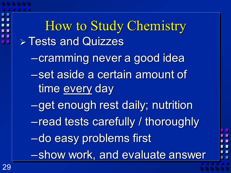How to Study Chemistry Tests and Quizzes cramming never a good idea