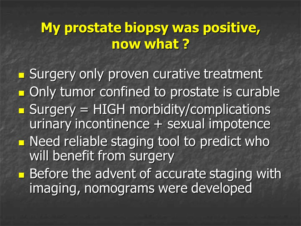 My prostate biopsy was positive, now what