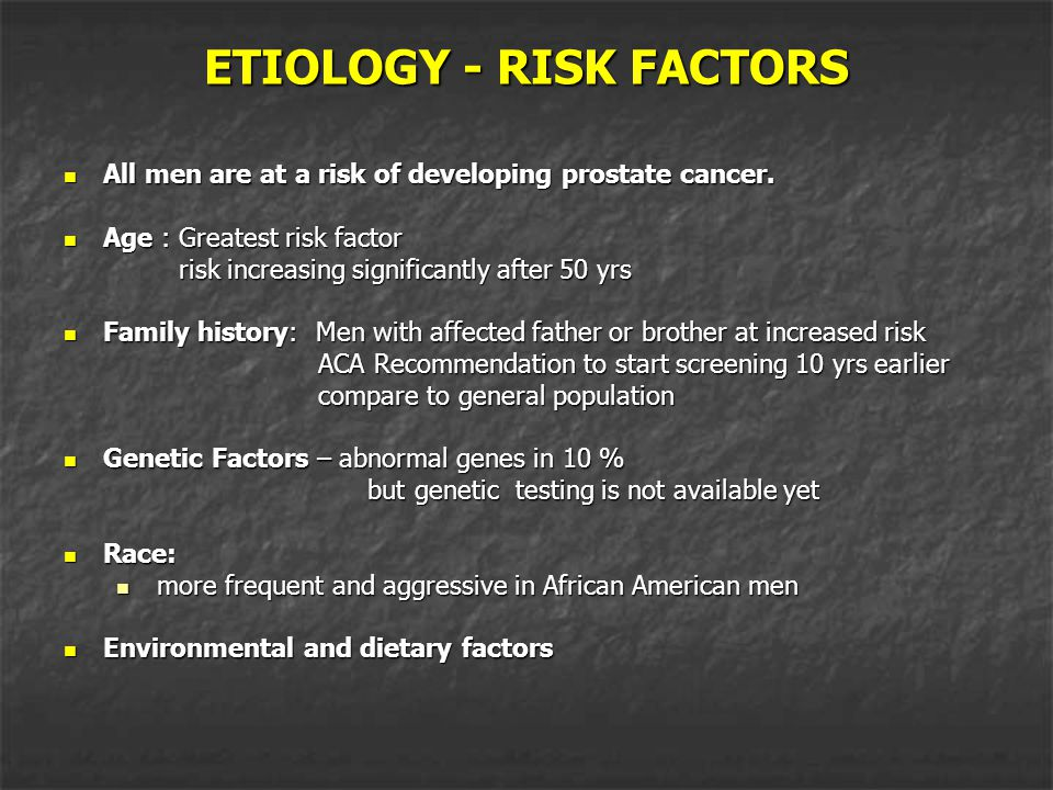 ETIOLOGY - RISK FACTORS