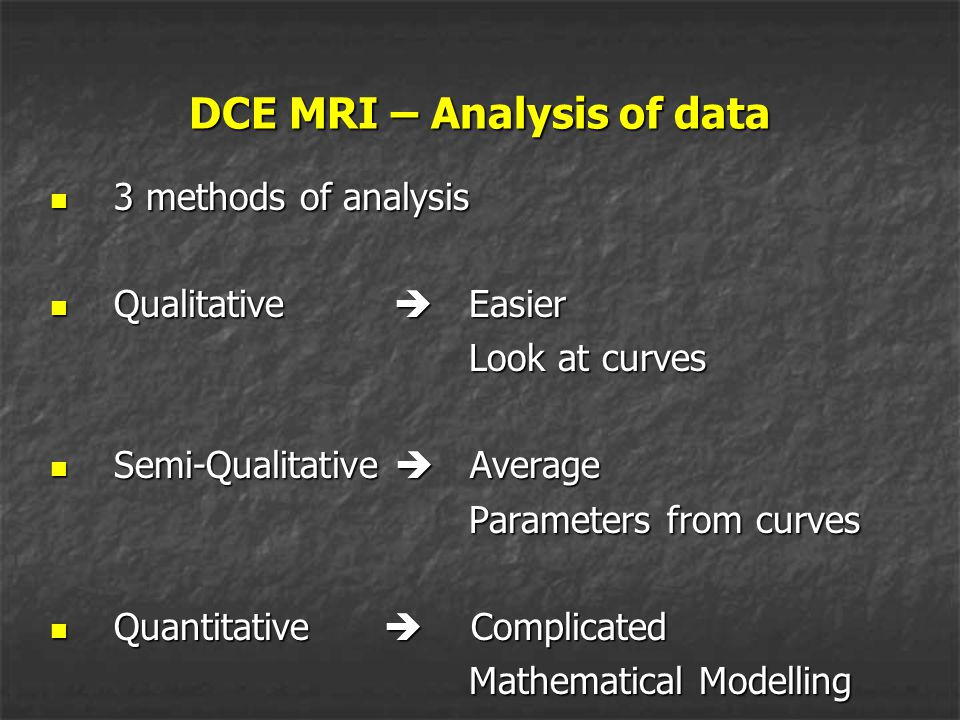 DCE MRI – Analysis of data