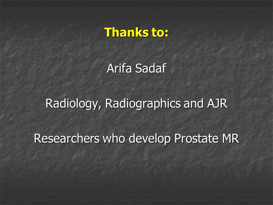 Radiology, Radiographics and AJR Researchers who develop Prostate MR