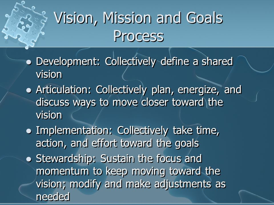 Vision, Mission and Goals Process
