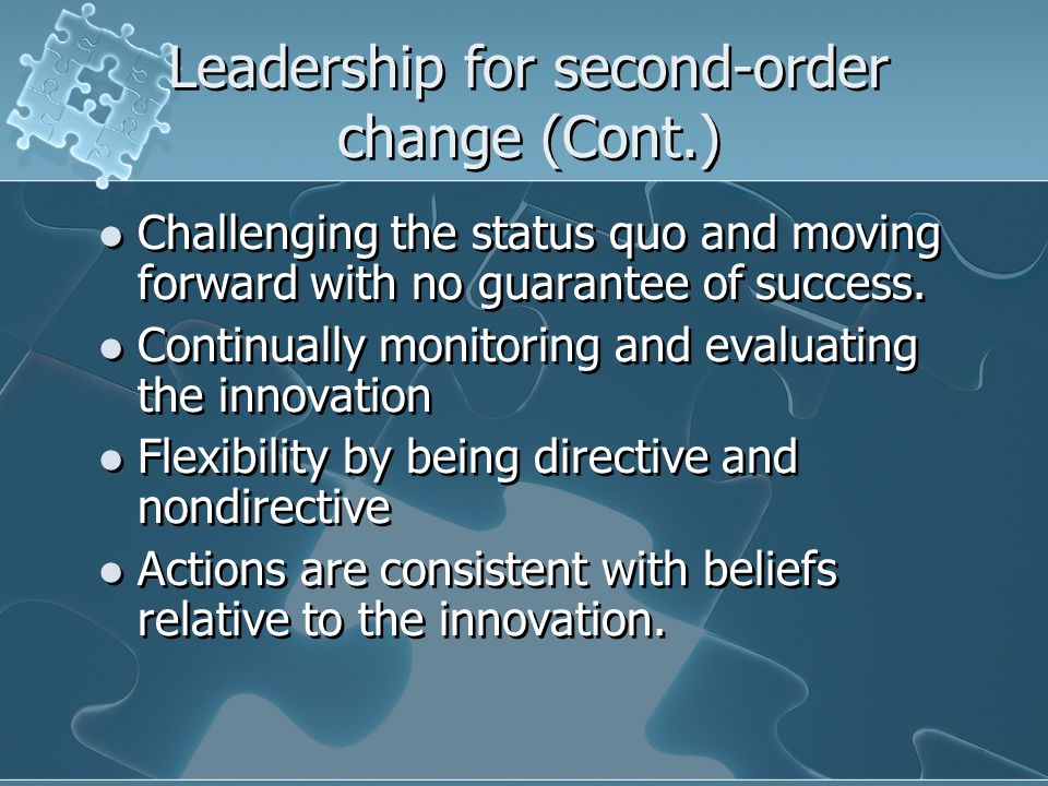 Leadership for second-order change (Cont.)