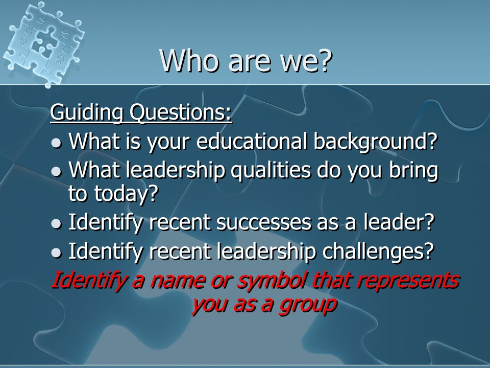 Identify a name or symbol that represents you as a group