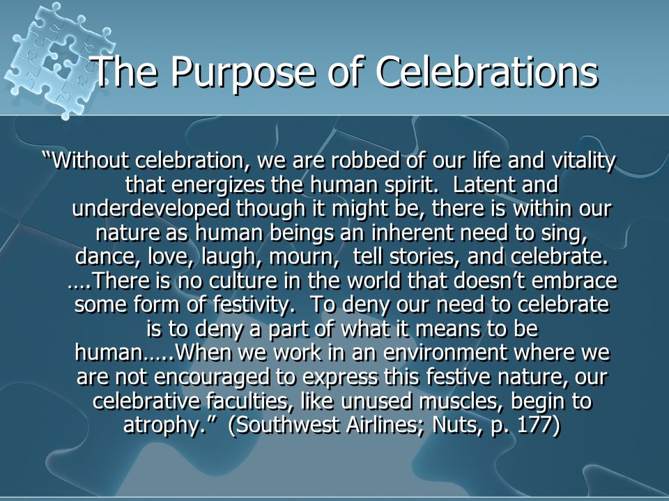 The Purpose of Celebrations
