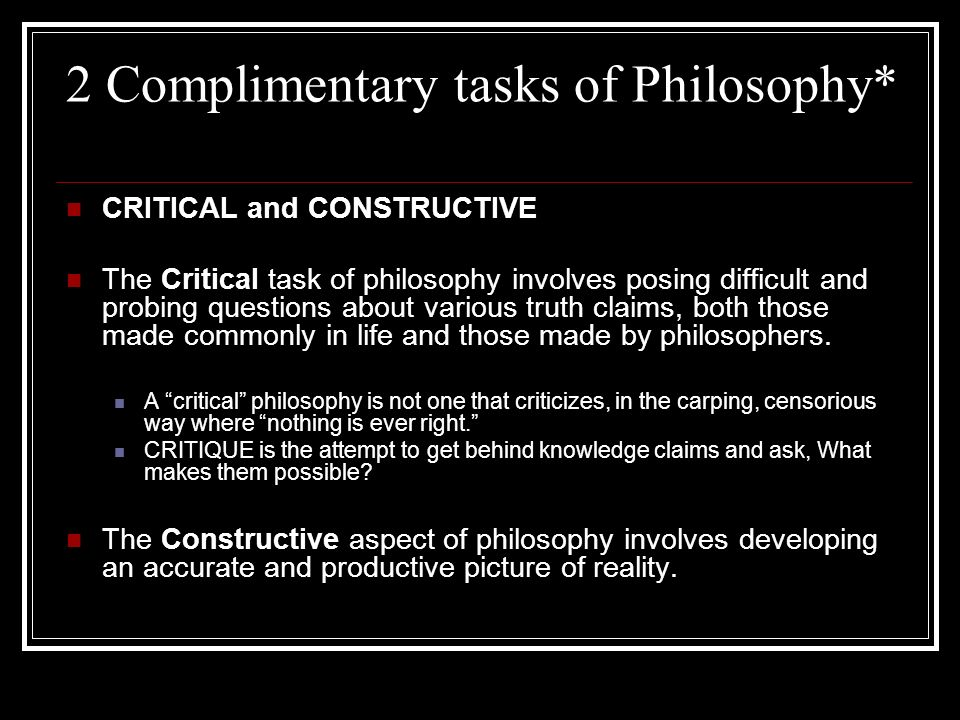2 Complimentary tasks of Philosophy*